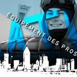 Équipement des pro-riders de Montréal