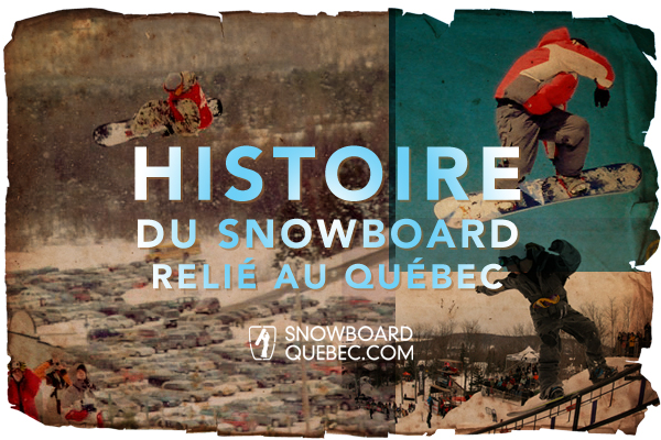 histoire-snowboard-quebec