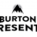 Video – Burton Presents