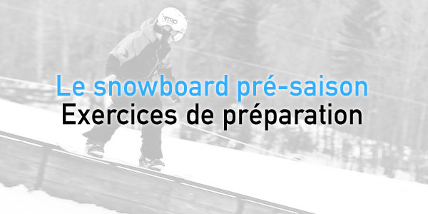snowboard101-preparation-presaison