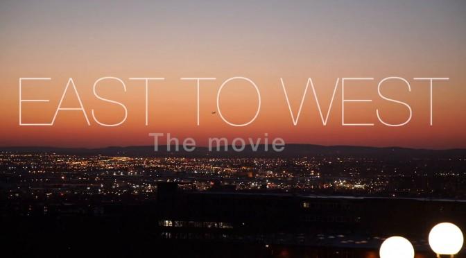 East to West – teaser et premières