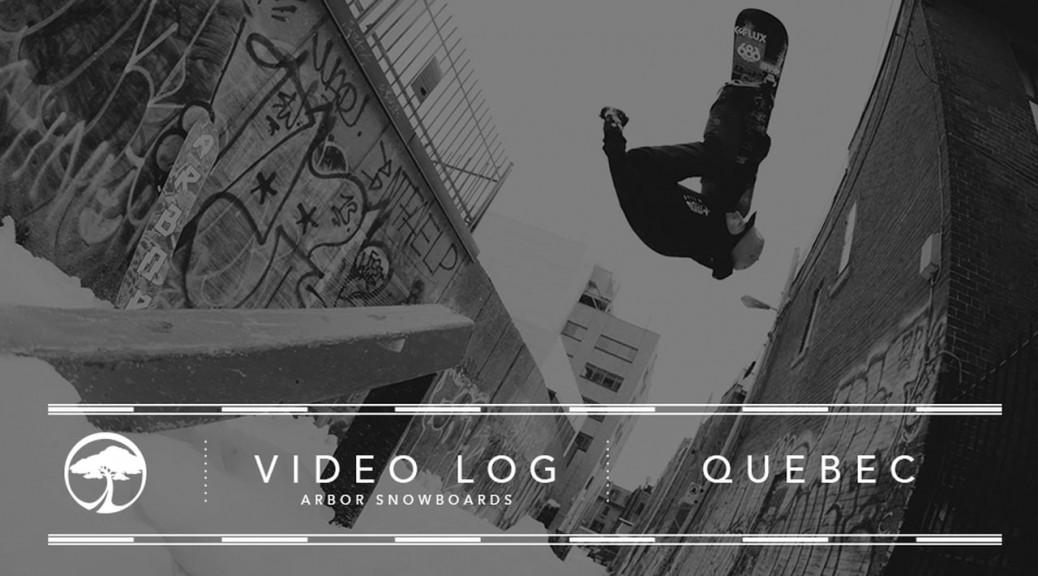 Vidéo team Arbor au Québec