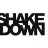 Le Shakedown n'est plus !